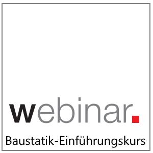 Webinar:Baustatik-Einführungskurs
